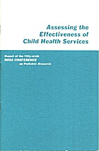 Assessing the Effectiveness of Child Health…