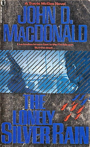 The Lonely Silver Rain de John D. MacDonald