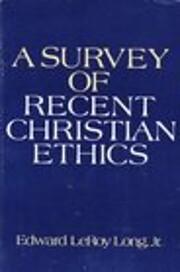 A Survey of Recent Christian Ethics de Jr.…