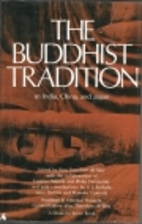 The Buddhist Tradition: In India, China and…