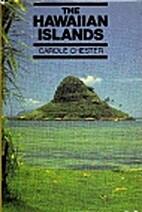 The Hawaiian Islands by Carole Chester