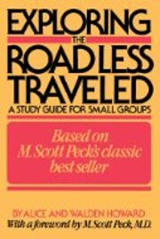 Exploring The road less traveled : a study…