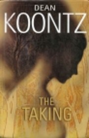 The Taking de Dean Koontz