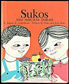Sukos and Simchas Torah by Sophia N.…