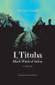 I, Tituba, Black Witch of Salem (CARAF…