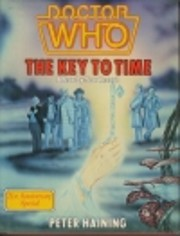 Doctor Who: The Key to Time- A Year by Year…