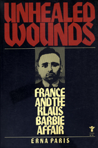 Unhealed Wounds: France and the Klaus Barbie…