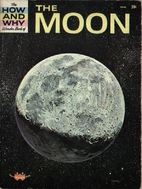The How and Why Wonder Book of the Moon by…
