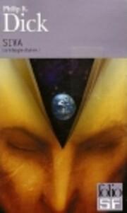 La trilogie divine, I:SIVA de Philip K.…