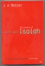 The Prophecy of Isaiah: An Introduction…