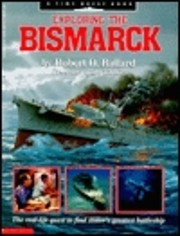 Exploring the Bismarck (A Time Quest Book)…