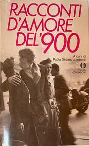 Racconti d'amore del '900 – tekijä: F.…