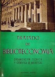 Tratado de Biblioteconomía. Organización…
