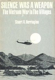 Silence Was a Weapon: The Vietnam War in the…