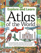 Explore and Learn: Atlas of the World…