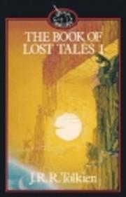 The book of lost tales – tekijä: J. R. R.…
