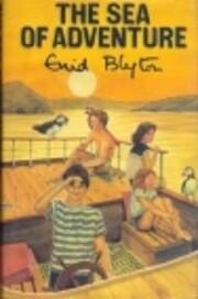 The Sea of Adventure af Enid Blyton