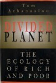 Divided planet : the ecology of rich and…