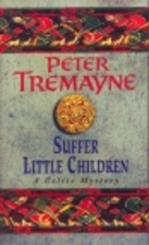 Suffer Little Children by Peter Tremayne