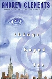 Thing Hoped for af Andrew Clements