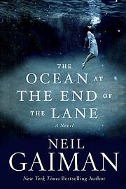 The Ocean at the End of the Lane: A Novel de…