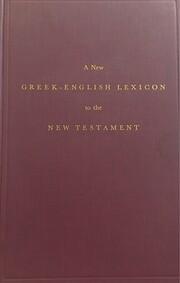 New Greek-English Lexicon por George Ricker…