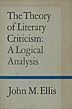 The Theory of Literary Criticism: A Logical…