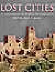 Lost Cities: 50 Discoveries in World…