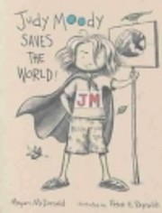 Judy Moody Saves the World av Megan McDonald