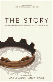 The Story: The Bible As One Continuing Story…