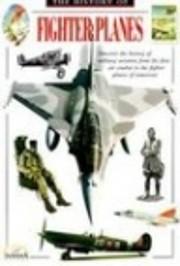 The History of Fighter Planes de Bill…