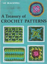 A Treasury of Crochet Patterns de Blackwell