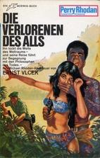 Die Verlorenen des Alls by Ernst Vlcek