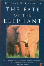 The Fate of the Elephant by Douglas H.…