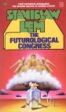 The Futurological Congress by Stanisław Lem