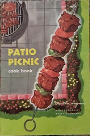 Patio picnic cook book – tekijä: Martha…