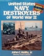 United States Navy Destroyers of World War…