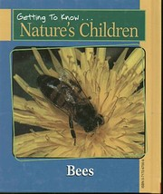 Bees (Nature's Children) por Elin Kelsey