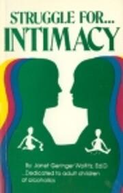 Struggle for Intimacy (Adult Children of…