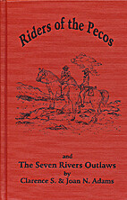 Riders of the Pecos and the Seven Rivers…