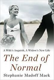 The End of Normal von Stephanie Madoff Mack