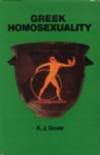 Greek Homosexuality by K. J. Dover