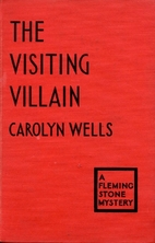 The Visiting Villain by Carolyn Wells