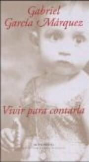 Vivir Para Contarla af Gabriel Garcia…