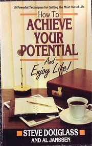 How to Achieve Your Potential and Enjoy…