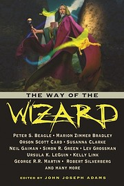 The Way of the Wizard de John Joseph Adams