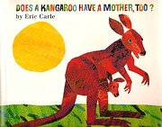 Does a Kangaroo Have a Mother, Too? por Eric…