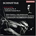Alfred Schnittke ~ Symphony No. 8 / Concerto…