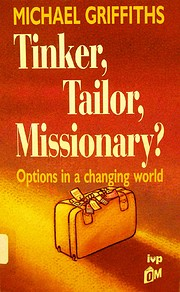 Tinker, Tailor, Missionary? Options in a…