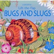 Bugs and Slugs (Luxury Lift the Flap…
